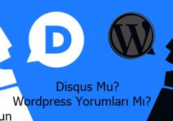 Disqus Mu? WordPress Yorumları Mı?